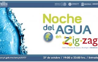 SNCyT 2017 - Noche del Agua en Zigzag